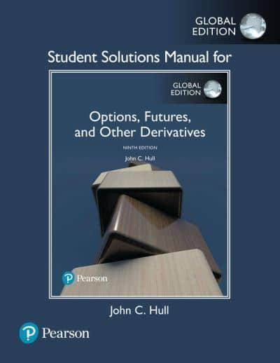 options futures and other derivatives solutions manual 9th edition